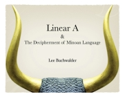 Linear A & The Decipherment of Minoan Language Cover Image