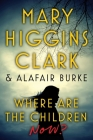 Where Are the Children Now? Cover Image