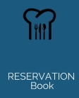 Reservation Book: 8x10,120 pages,6columns,20 entry. reservation book ideal for restaurant reservation entry slots Cover Image