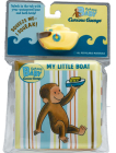 Curious Baby My Little Boat (Curious George Bath Book & Toy Boat) (Curious Baby Curious George) Cover Image