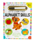 Let's Learn: First Alphabet Skills (Write and Wipe) Cover Image