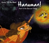 Amma, Tell Me about Hanuman!: Part 1 in the Hanuman Trilogy (Amma Tell Me #8) Cover Image