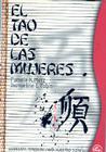 El Tao de Las Mujeres: Sabiduria Femenina Para Nuestro Tiempo Cover Image