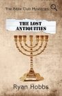 The Bible Club Mysteries: The Lost Antiquities Cover Image