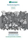 BABADADA black-and-white, Español de Argentina - Oromo, diccionario visual - kuusaa jechootaa mullataa: Argentinian Spanish - Afaan Oromoo, visual dic Cover Image