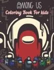 Among us Coloring book for kids: 50 Premium Coloring Pages For Kids Enjoy Drawing And Coloring Cover Image