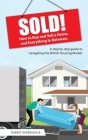 Sold!: How to Buy and Sell a Home, and Everything In Between Cover Image