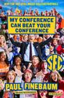 My Conference Can Beat Your Conference: Why the SEC Still Rules College Football Cover Image