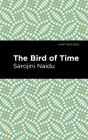 The Bird of Time: Songs of Life, Death & the Spring Cover Image
