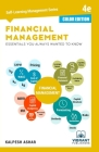 Financial Management Essentials You Always Wanted To Know (Color) (Self Learning Management #14) Cover Image