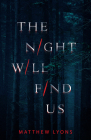 The Night Will Find Us Cover Image