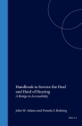 Handbook to Service the Deaf and Hard of Hearing: A Bridge to Accessibility Cover Image