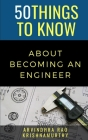 50 Things to Know About Becoming an Engineer: A Guide to Career Paths Cover Image
