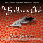 The Baklava Club (Yashim the Eunuch #5) Cover Image