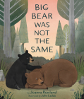 Big Bear Was Not the Same Cover Image