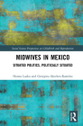 Midwives in Mexico: Situated Politics, Politically Situated Cover Image
