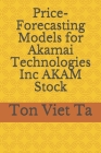 Price-Forecasting Models for Akamai Technologies Inc AKAM Stock Cover Image