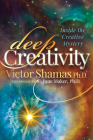 Deep Creativity: Inside the Creative Mystery Cover Image