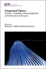 Integrated Optics: Modeling, Material Platforms and Fabrication Techniques (Materials) Cover Image