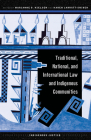 Traditional, National, and International Law and Indigenous Communities (Indigenous Justice) Cover Image