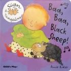Baa Baa, Black Sheep! (Sign & Singalong) Cover Image