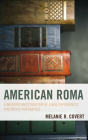 American Roma: A Modern Investigation of Lived Experiences and Media Portrayals Cover Image