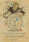 El infinito naufragio: Antología de José Emilio Pacheco Cover Image
