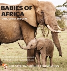 Babies of Africa: Cubs, Calves and Colts Cover Image