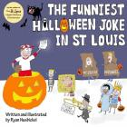 Funniest Halloween Joke In St. Louis Cover Image