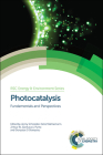 Photocatalysis: Fundamentals and Perspectives (Energy and Environment #14) Cover Image