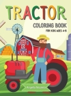 Tractor Coloring Book for Kids Ages 4-8: Tractor Colouring Book for Boys and Girls Fun Tractor Designs Cover Image