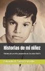 Historias de mi niñez: Relatos de un niño panameño en los años 1960's Cover Image