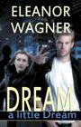 Dream a Little Dream Cover Image