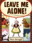 Leave Me Alone! Cover Image