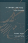 Technics and Time, 1: The Fault of Epimetheus (Meridian: Crossing Aesthetics) Cover Image