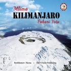 Mlima Kilimanjaro Fahari Yetu Cover Image