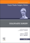 Oculoplastic Surgery, an Issue of Facial Plastic Surgery Clinics of North America, 29 (Clinics: Surgery #29) Cover Image