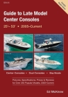 Guide to Late Model Center Consoles, 25' - 53' Cover Image