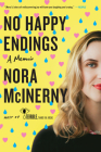 No Happy Endings: A Memoir Cover Image