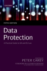 Data Protection: A Practical Guide to UK and Eu Law Cover Image