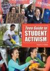 Teen Guide to Student Activism Cover Image