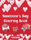 Valentine's Day Coloring Book: Love is Beautiful/ February 14th day of lovers in a coloring book Cover Image