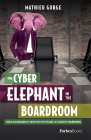 The Cyber-Elephant in the Boardroom: Cyber-Accountability with the Five Pillars of Security Framework Cover Image