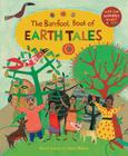 The Barefoot Book of Earth Tales Cover Image