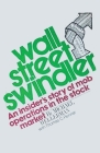 Wall Street Swindler: An Insiders Story of Mob operations in the stock market Cover Image