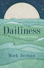 Dailiness: Essays on Poetry Cover Image