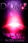 The DOME (Dome Trilogy #1) Cover Image