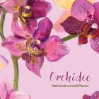 Orchidee: Settimanali E Mensili Planner Cover Image