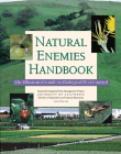 Natural Enemies Handbook: The Illustrated Guide to Biological Pest Control (Publication) Cover Image