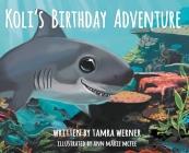 Koli's Birthday Adventure: Koli, The Great White Shark Cover Image